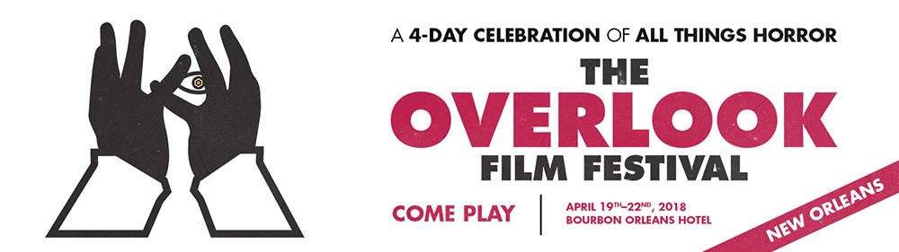 Horror Movie News:  The Overlook Film Festival is in New Orleans!