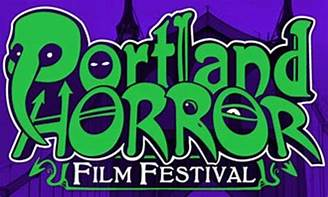 Horror Film News: Get Ready for the Portland Horror Film Festival
