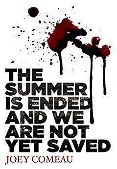 Liz's Book Report: The Summer is Ended and We Are Not Yet Saved