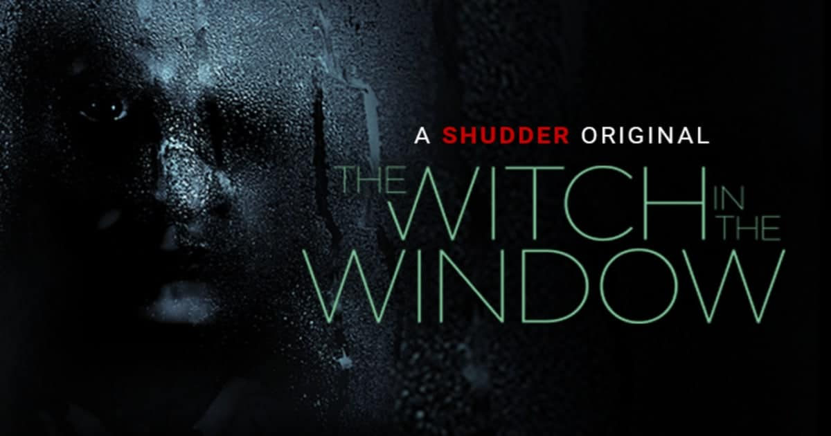 Mike's Review: The Witch in the Window (2018)