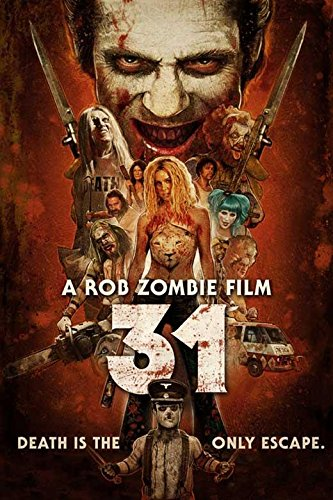 Mike's Review: 31 — A Rob Zombie Film (2016)