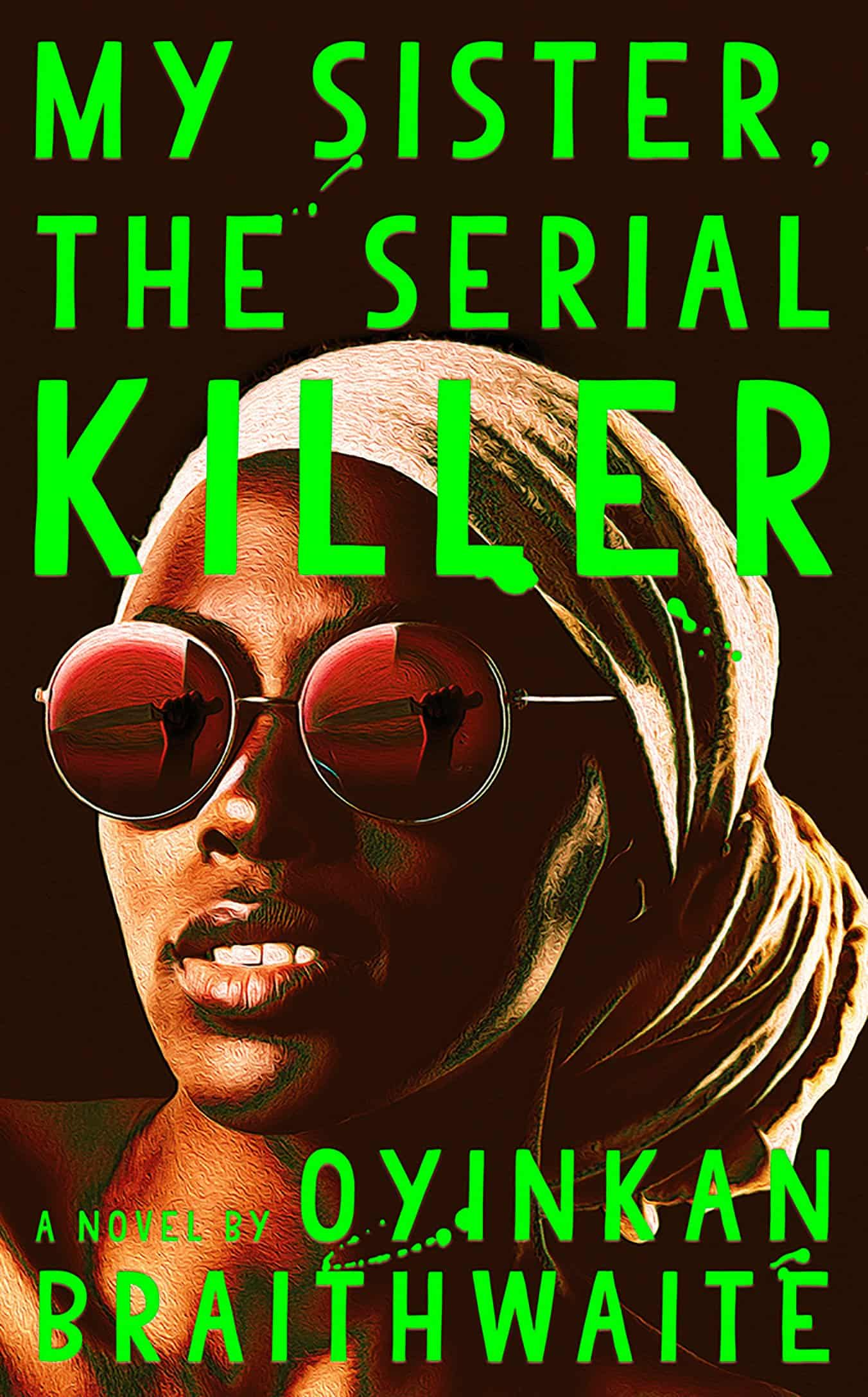 Liz's Book Report: My Sister, the Serial Killer