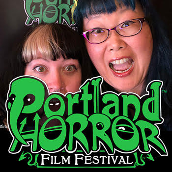 The Scariest Things Podcast Extra: The Portland Horror Film Festival 2019
