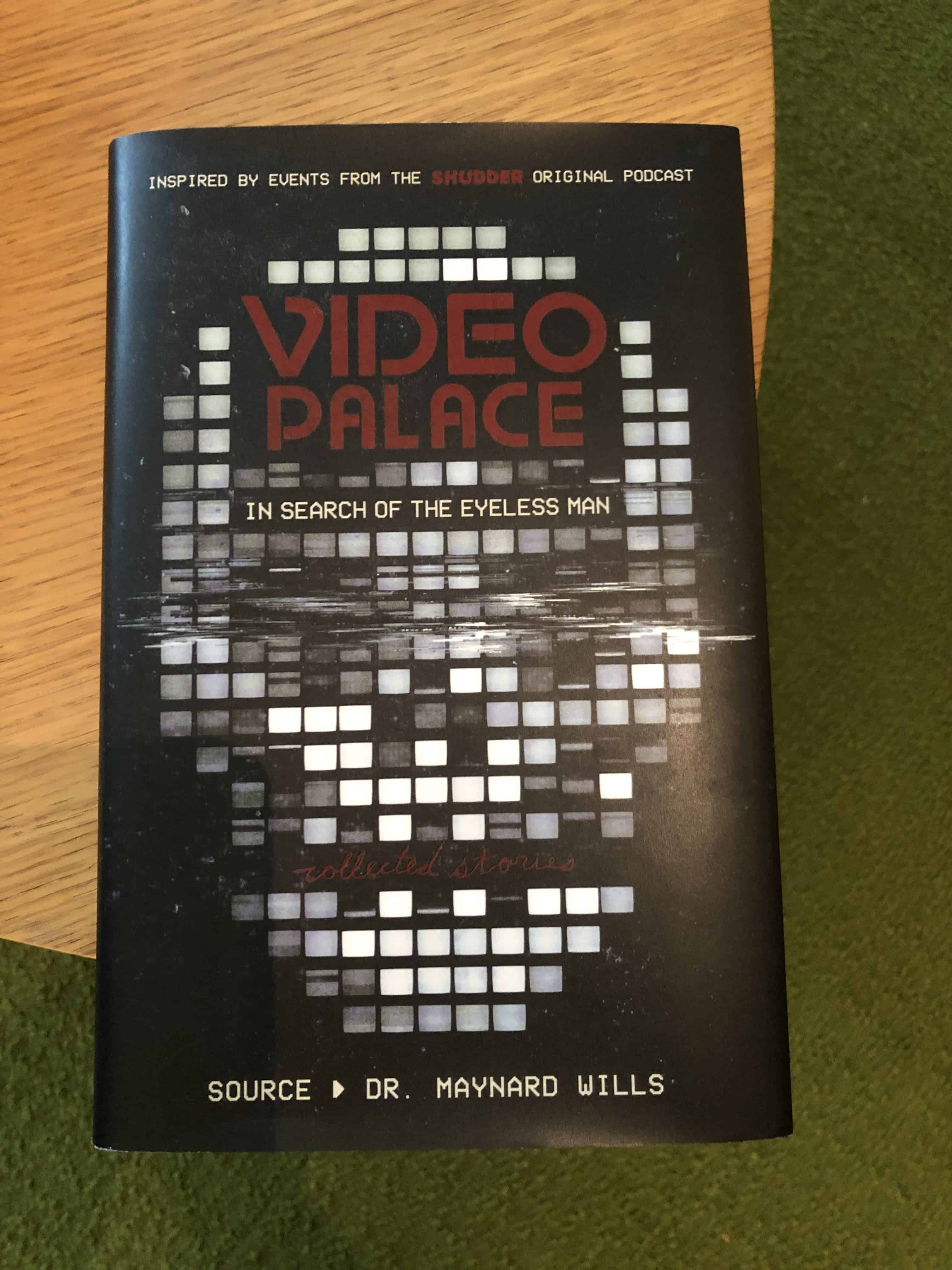 Mike's Book Report: Video Palace: In Search of the Eyeless Man: Collected Stories (2020)