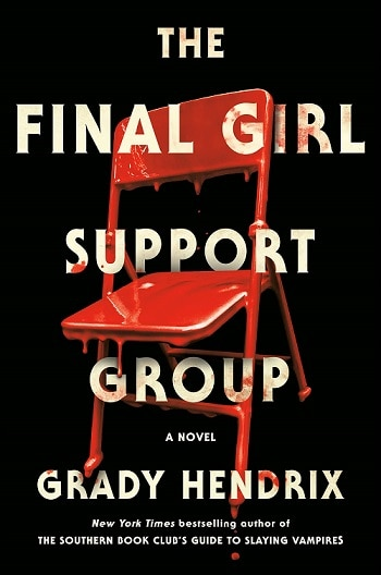 Liz's Book Report: The Final Girl Support Group