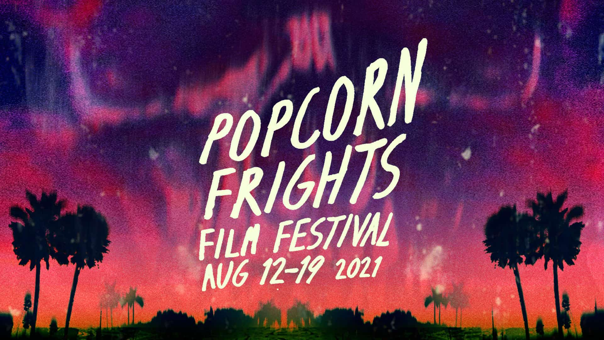 Popcorn Frights is Going Live in 2021!  The First Wave Lineup of In-Theater Features has been Announced.