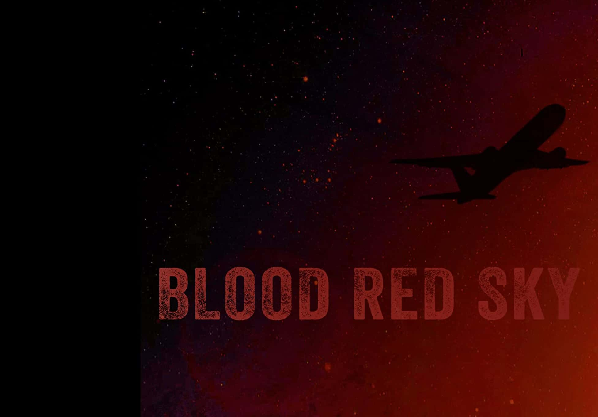 Robert's Review: Blood Red Sky (2021)