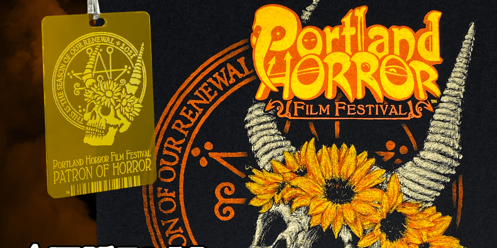 The 2021 Portland Horror Film Festival Movie Announces its Film Slate! (And for a short time you can still get a Patron of Horror Pass)